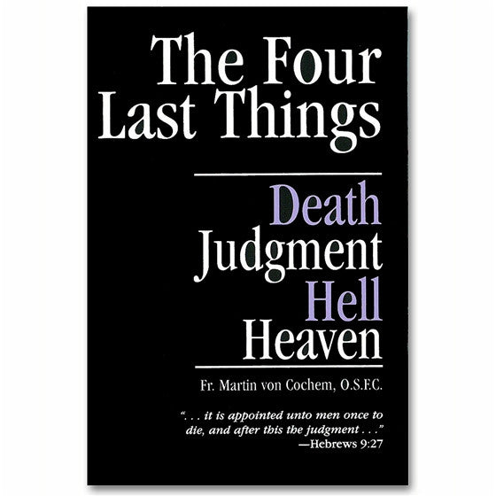 The Four Last Things: von Cochem