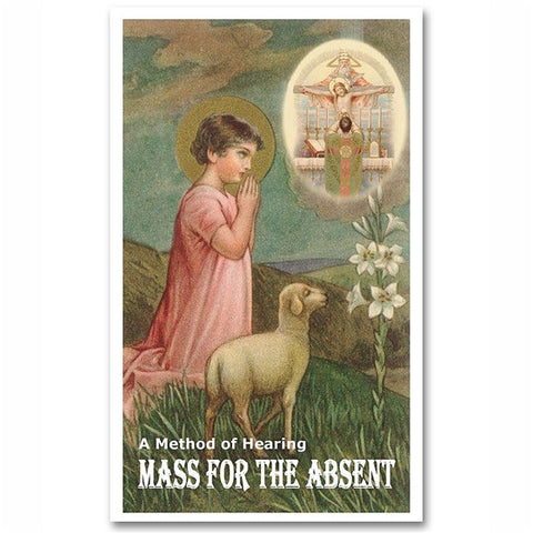Mass for the Absent