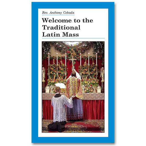 Welcome to the Traditional Latin Mass