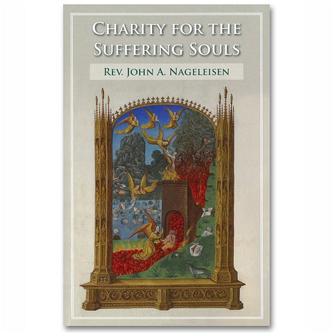 Charity for the Suffering Souls (Purgatory)