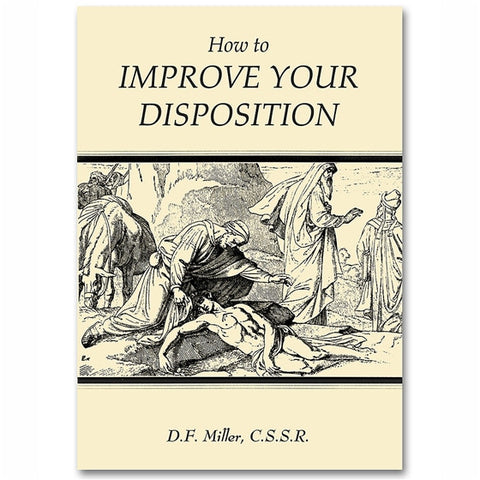 How to Improve Your Disposition