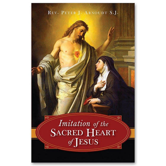The Imitation of the Sacred Heart of Jesus