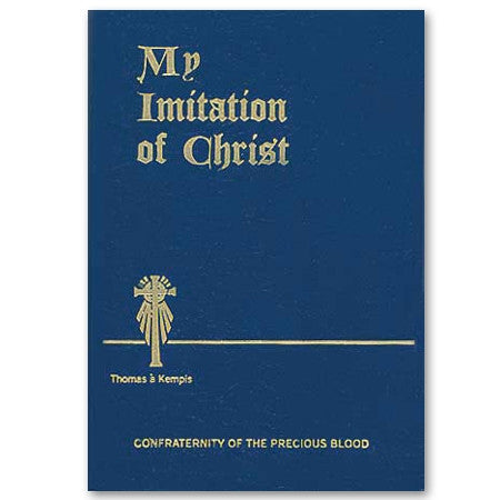 My Imitation of Christ - Kempis