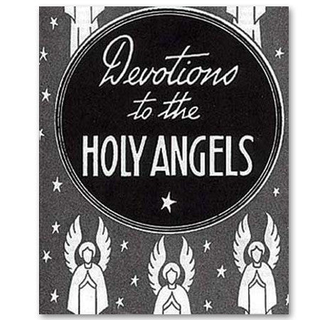 Devotions to the Holy Angels