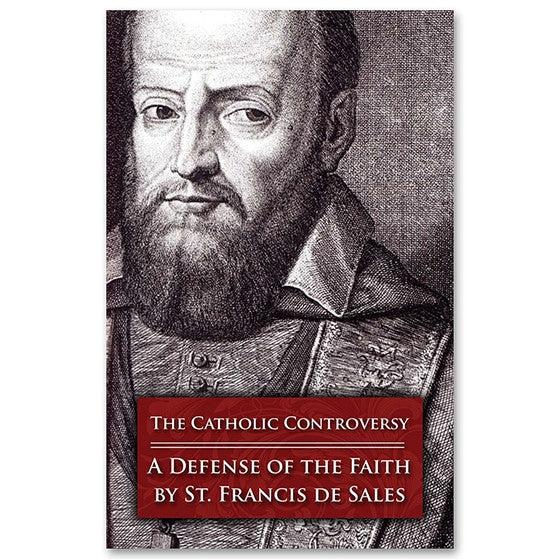The Catholic Controversy: de Sales