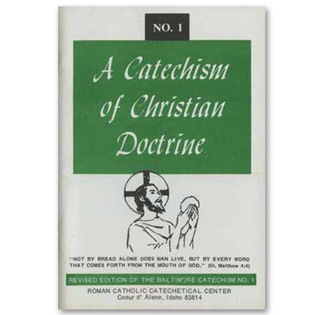 A Catechism of Christian Doctrine #1