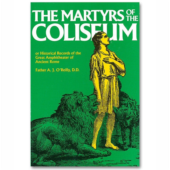 The Martyrs of the Coliseum