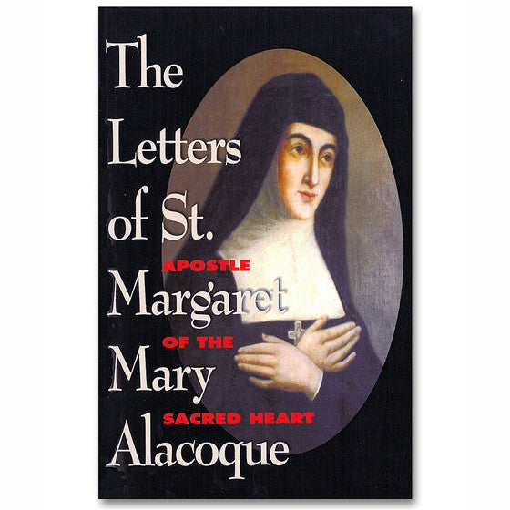 The Letters of St. Margaret Mary Alacoque