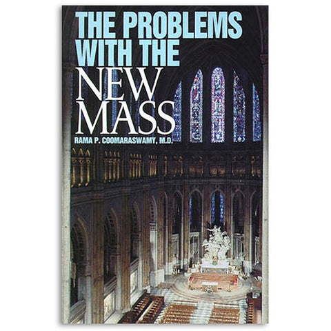 The Problems With the New Mass
