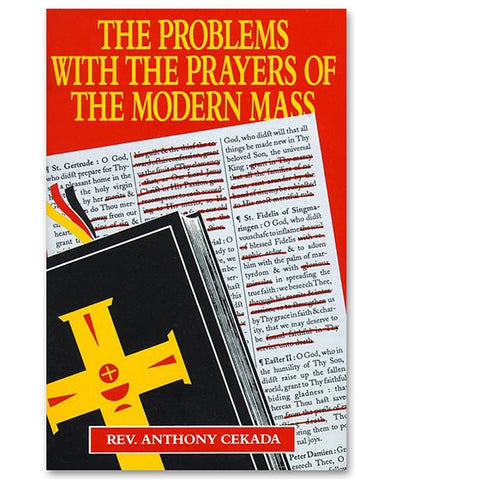 The Problems With the Prayers of the Modern Mass