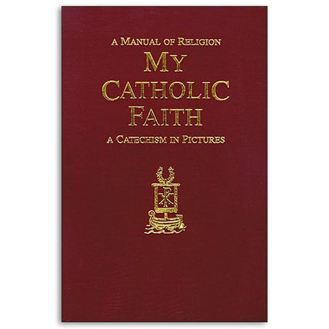My Catholic Faith - Morrow