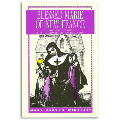 Blessed Marie of New France
