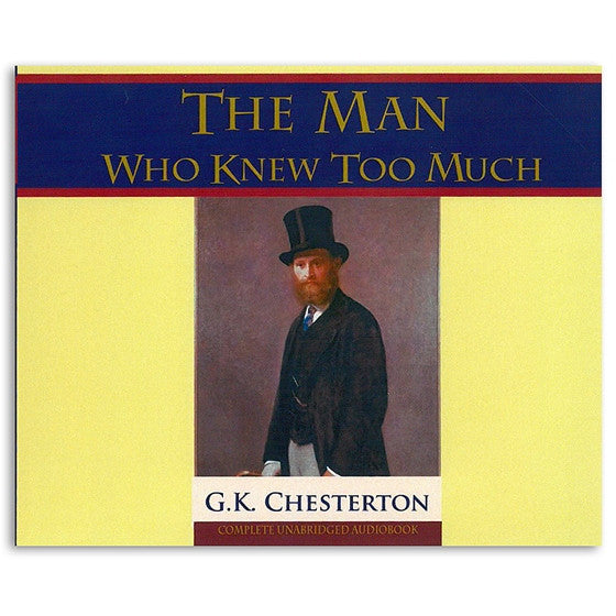 The Man Who Knew Too Much - G.K. Chesterton: Audio Book