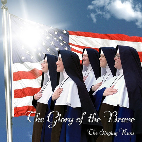 The Glory of the Brave - The Singing Nuns: CD