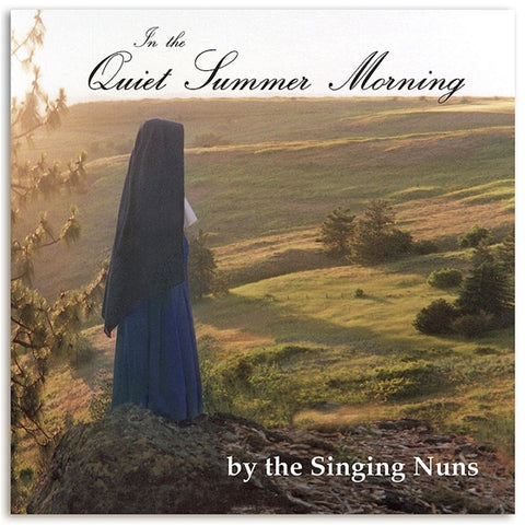 In the Quiet Summer Morning - The Singing Nuns: CD