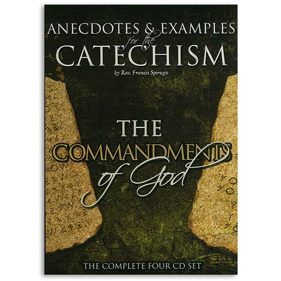 Anecdotes & Examples: The Commandments of God