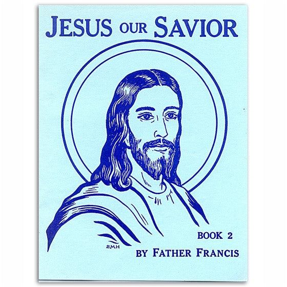 Jesus Our Savior Book 2