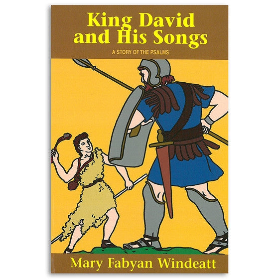 King David and His Songs: A Story of the Psalms