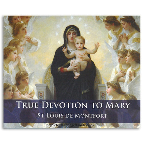 True Devotion to Mary Audio Book