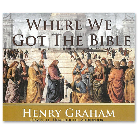 Where We Got the Bible Audio Book