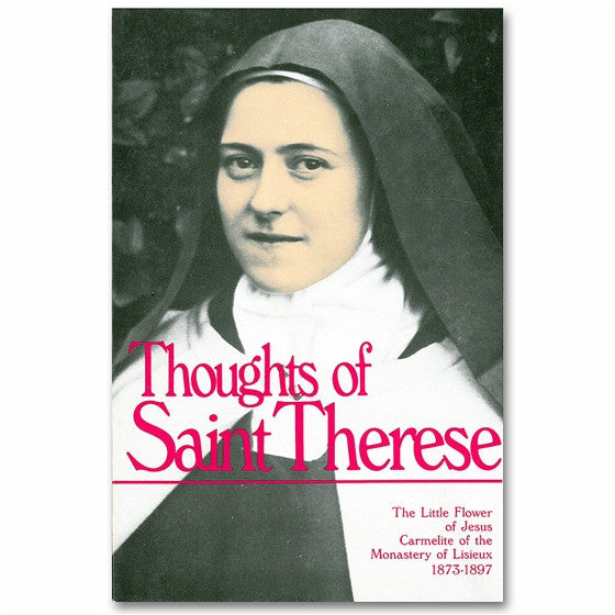 Thoughts of St. Therese