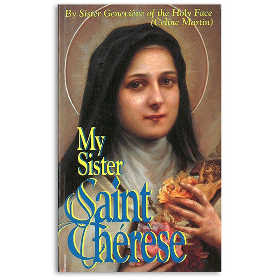 My Sister, Saint Therese