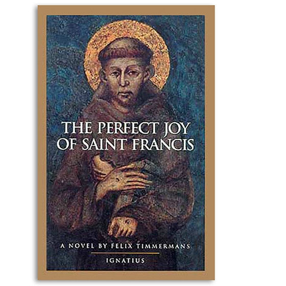 The Perfect Joy of Saint Francis