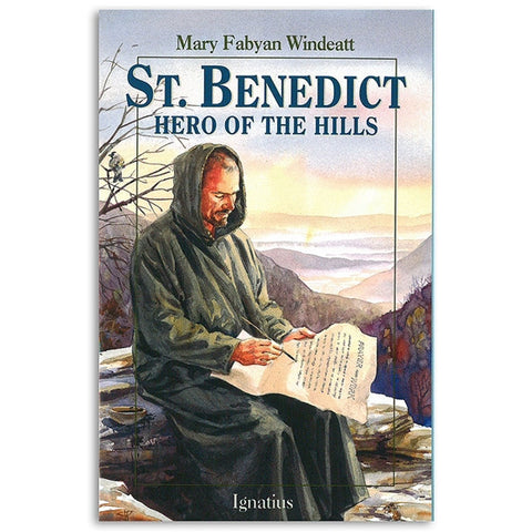 St. Benedict: Hero of the Hills