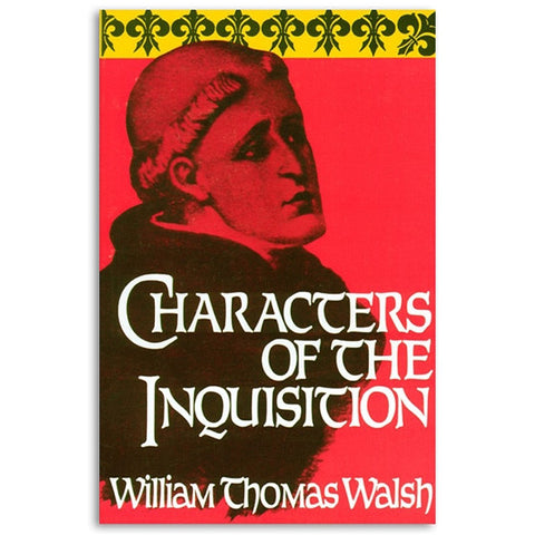 Characters of the Inquisition - Walsh