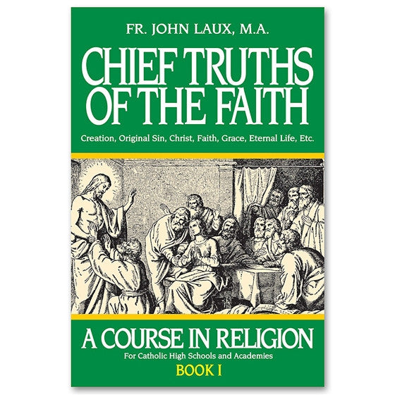 Chief Truths of the Faith: Laux
