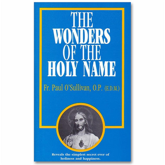 The Wonders of the Holy Name - E.D.M. (O'Sullivan)