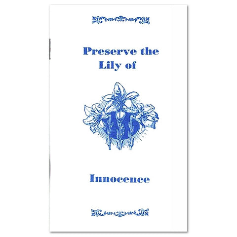 Preserve the Lily of Innocence