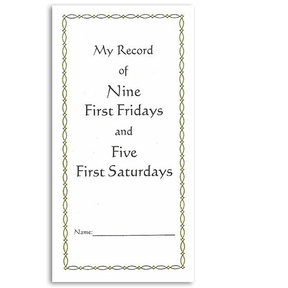 My Record of Nine First Fridays and Five First Saturdays