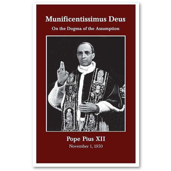 Munificentissimus Deus: On the Assumption - Pope Pius XII