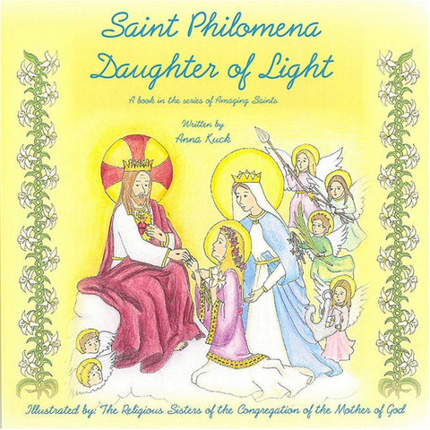 St. Philomena: Daughter of Light