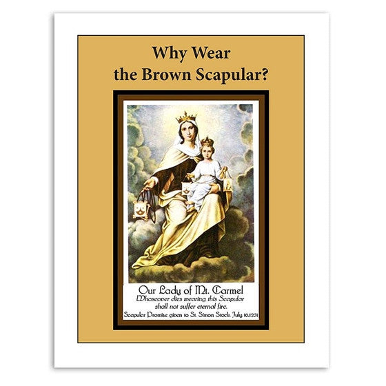 Why Wear the Brown Scapular