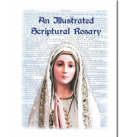 An Illustrated Scriptural Rosary
