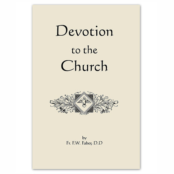 Devotion to the Church: Faber