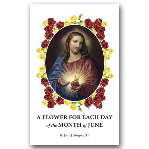 A Flower for Each Day of the Month of June