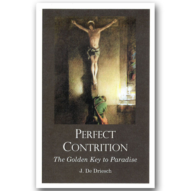 Perfect Contrition: The Golden Key to Paradise