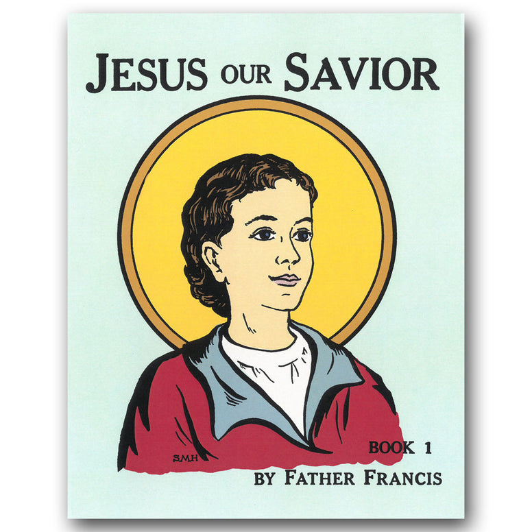Jesus Our Savior Book 1