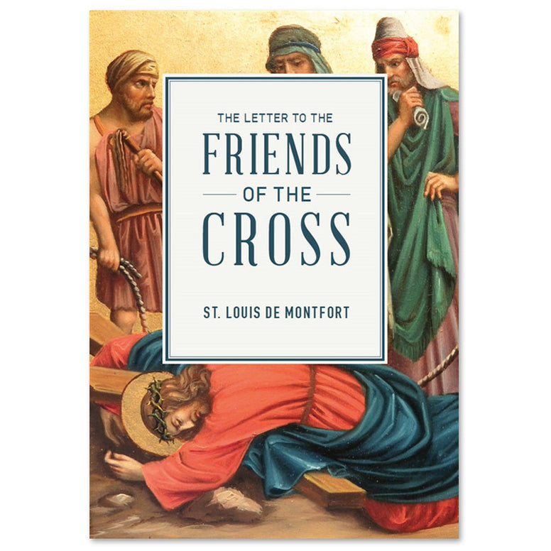 Friends of the Cross: de Montfort