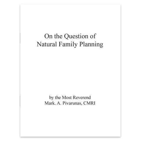 On the Question of Natural Family Planning