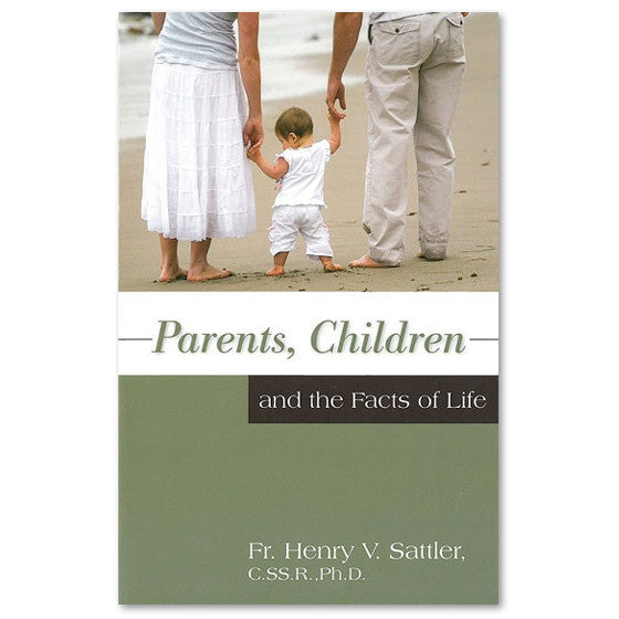 Parents, Children, and the Facts of Life
