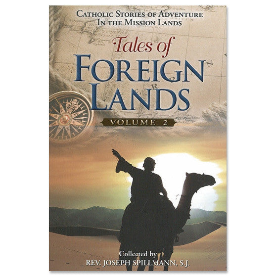 Tales of Foreign Lands: Volume II