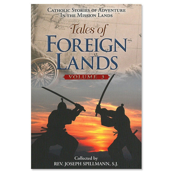 Tales of Foreign Lands: Volume III