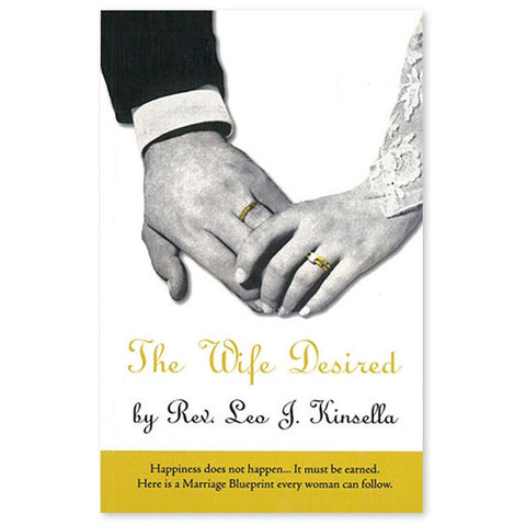 The Wife Desired - Kinsella