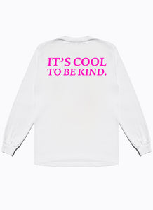 Cool To Be Kind LS Tee