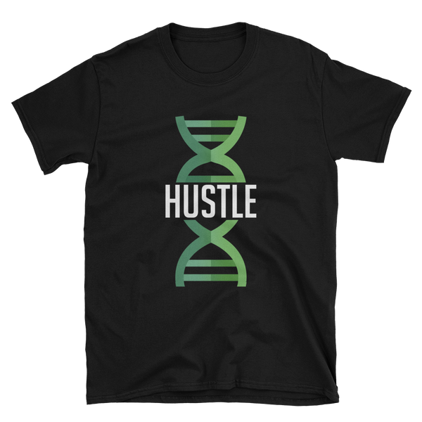 Hustle Is In My DNA-Shirts-TopFloorLoft