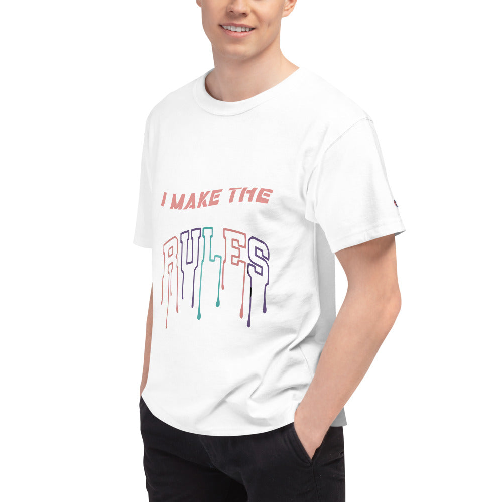 Make The Rules Champion T-Shirt